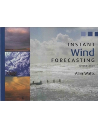 Instant Wind Forecasting - Alan Watts 3rd edition