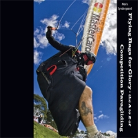 Flying Rags for Glory - The A to Z of Competition Paragliding