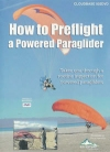 How to Pre-Flight a Powered Paraglider (dvd 605)